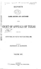The Texas Criminal Reports: Cases Argued and Adjudged in the Court of Criminal Appeals of the State of Texas, Volume 14