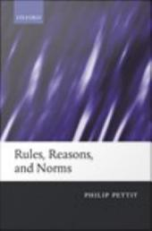 Rules, Reasons, and Norms