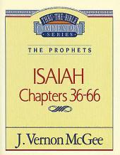 Isaiah II: The Prophets (Isaiah 36-66)