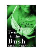 Wedding Heat Two in the Bush