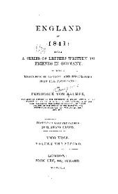England in 1841: Being a Series of Letters Written to Friends in Germany, During a Residence in London and Excursions Into the Provinces, Volume 1