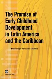 The Promise of Early Childhood Development in Latin America and the Caribbean