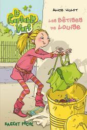 Les bêtises de Louise