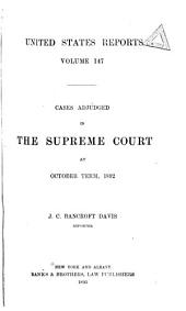 United States Reports: Cases Adjudged in the Supreme Court, Volume 147