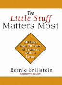 The Little Stuff Matters Most