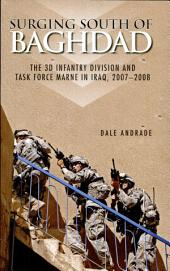 Surging South of Baghdad: The 3d Infantry Division and Task Force MARNE in Iraq, 2007-2008 (Paperback)