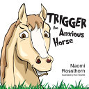 Trigger the Anxious Horse PDF