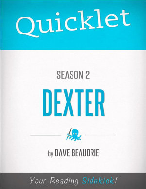 Quicklet on Dexter Season 2  TV Show