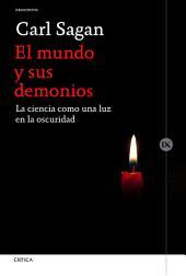 El mundo y sus demonios: La ciencia como una luz en la oscuridad