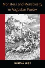 Monsters and Monstrosity in Augustan Poetry