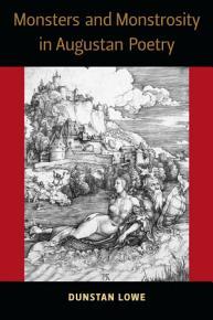 Monsters and Monstrosity in Augustan Poetry PDF