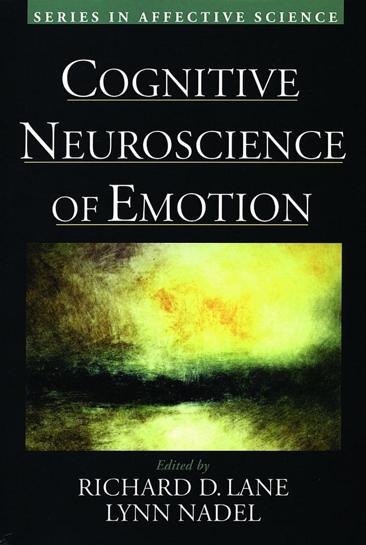 Cognitive Neuroscience of Emotion