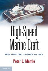 High-Speed Marine Craft: One Hundred Knots at Sea