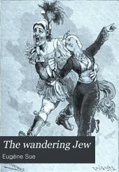 The Wandering Jew: Volume 2