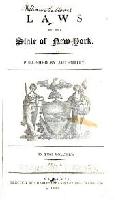 Laws of the state of New-York: Volume 1