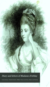 Diary and Letters of Madame D'Arblay: Volume 2
