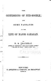 The confessions of Fitz-Boodle: and Some passages in the life of Major Gahagan