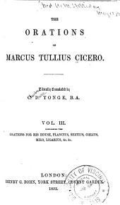 The Orations of Marcus Tullius Cicero: Volume 3