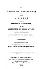 The Farmer's Assistant: Being a Digest of All that Relates to Agriculture, and the Conducting of Rural Affairs; Alphabetically Aranged, and Adapted for the United States
