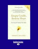 Empty Cradle, Broken Heart, Revised Edition
