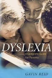 Dyslexia: A Complete Guide for Parents