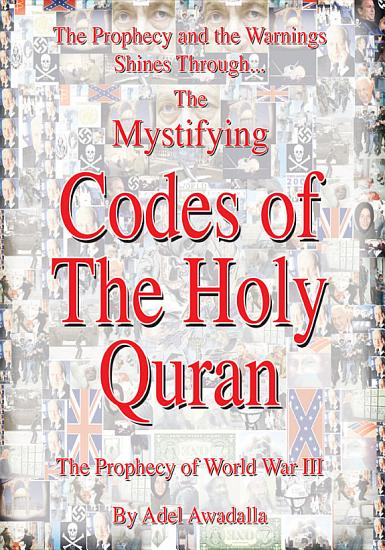 The Prophecy and the Warnings Shines Through the Mystifying Codes of the Holy Quran PDF
