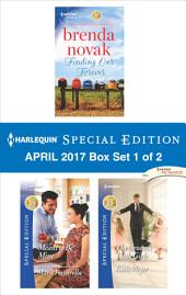 Harlequin Special Edition April 2017 Box Set 1 of 2: Finding Our Forever\Meant to Be Mine\The Groom's Little Girls