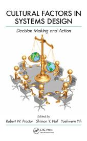 Cultural Factors in Systems Design: Decision Making and Action