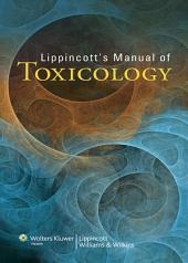 Lippincott's Manual of Toxicology