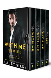 With Me Series