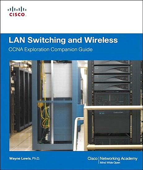 LAN Switching and Wireless  CCNA Exploration Companion Guide PDF