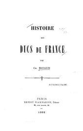 Histoire des ducs de France