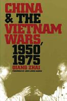 China and the Vietnam Wars  1950 1975 PDF