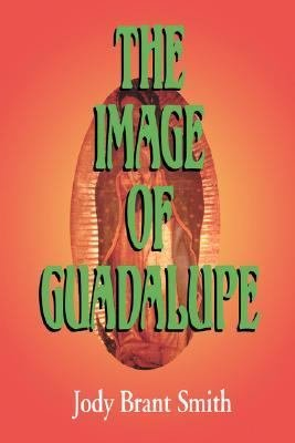 The Image of Guadalupe