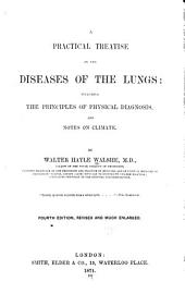 A Practical treatise on the diseases of the lungs
