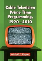 Cable Television Prime Time Programming  1990 2010 PDF