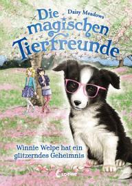 Die magischen Tierfreunde 10   Winnie Welpe hat ein glitzerndes Geheimnis PDF