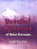 Unveiled Mysteries of Saint Germain  Large Print