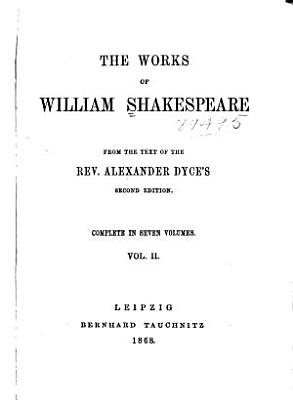 The Works of William Shakespeare  The taming of the shrew  All s well that ends well  Twelfth night  The winter s tale  King John  King Richard II PDF