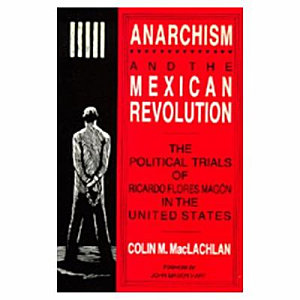 Anarchism and the Mexican Revolution PDF