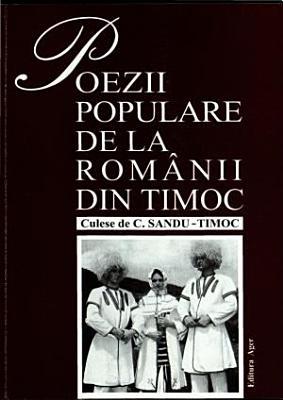 Poezii populare de la rom  nii din Timoc   nord estul Serbiei   i nord vestul Bulgariei PDF