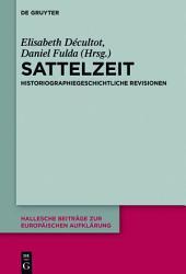 Sattelzeit: Historiographiegeschichtliche Revisionen