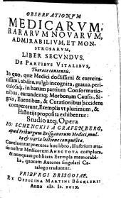 Observationes medicae, rarae, novae, admirabiles et monstrosae: Volume 7