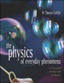 The Physics of Everyday Phenomena