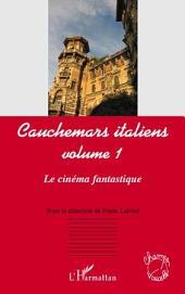 Cauchemars italiens (volume 1): Le cinéma fantastique