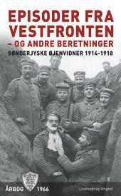 Episoder ved Vestfronten 1918 - og andre beretninger: Bind 26