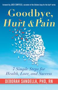 Goodbye  Hurt   Pain Book
