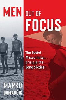 Men Out of Focus PDF