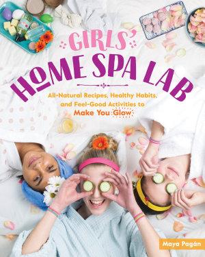 Girls  Home Spa Lab