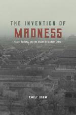 The Invention of Madness